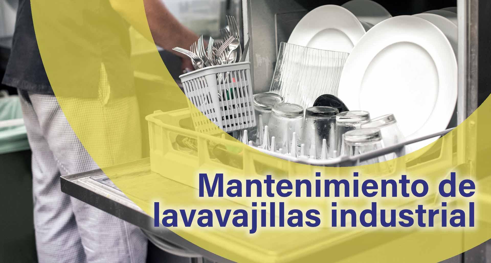 mantenimiento de lavavajillas